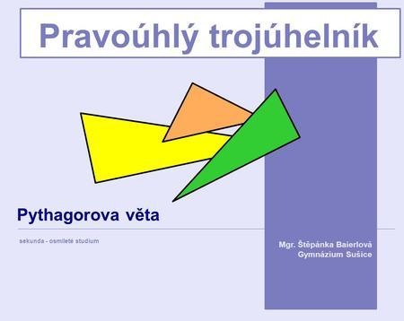 Pravoúhlý trojúhelník vzorce
