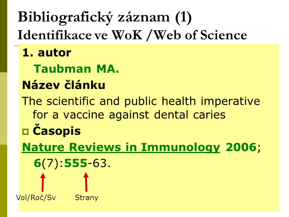 "30 Web of Knowledge W of Science ""Cited Reference Search – citační ohlasy 1."