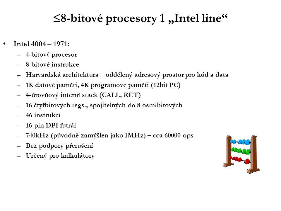 Mezidobí Intel 4040: –vylepšená verze 4004 –+14 instrukcí –8-úrovňový stack –přerušovací systém (shadowing of 1 st 8 regs) Intel 8008 – 1972: –první (nepříliš úspěšný) pokus o 8-bitový procesor; záhy překonán typem 8080 –podobný 4040, terminálový kontroler –14-bitová adresace