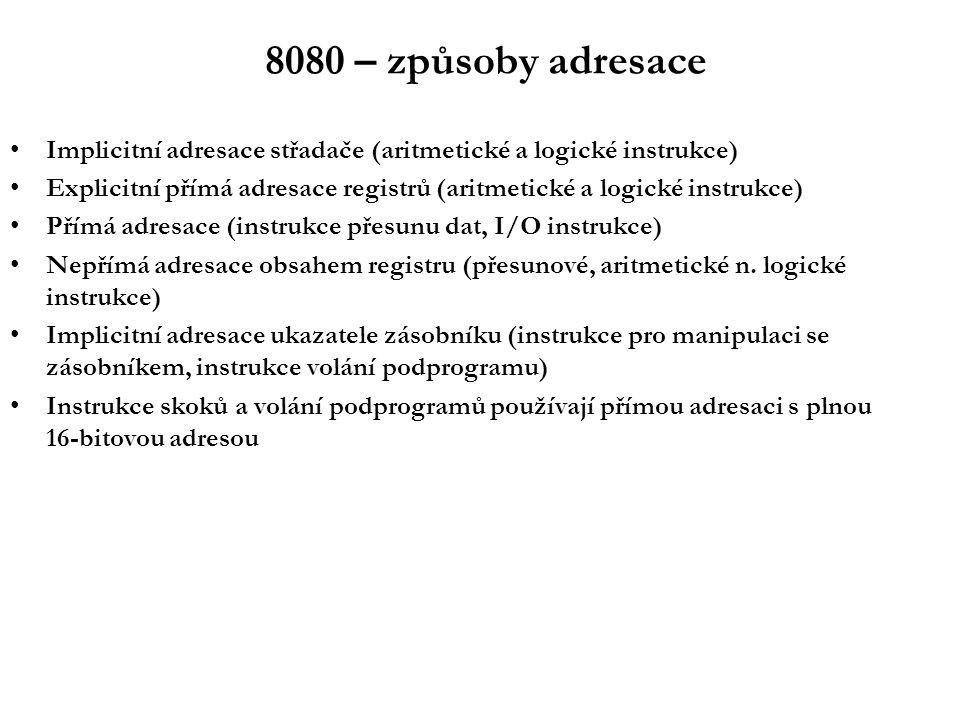 8080 – systém přerušení Pro dané období poměrně pokročilý Náznak vektorového systému Výrazně využívá speciálních instrukcí RSTn