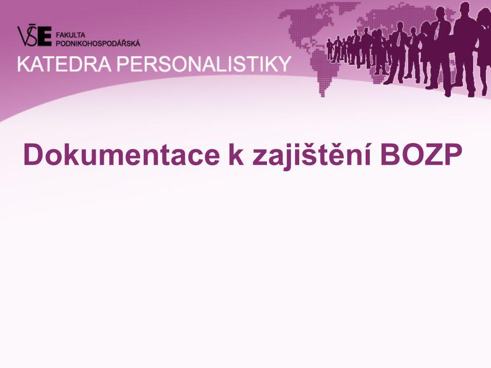 Osnova přednášky  Právní úprava  Povinnosti zaměstnavatele  Doporučení pro vedení dokumentace  Jakou dokumentaci vést  Přehled dokumentace