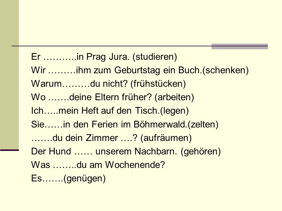 Zdroje: DUSILOVÁ, Doris.Sprechen Sie Deutsch. Praha: Polyglot, 2004, ISBN 80-86195-17-1.