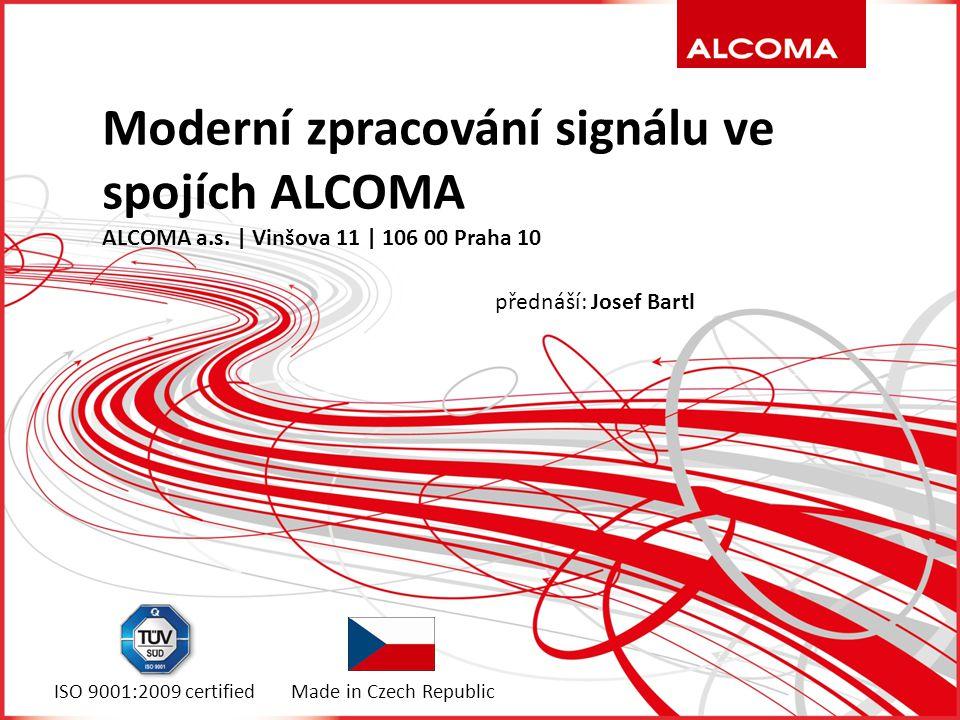 Alcoma | Moderní zpracování signálu ve spojích ALCOMA A k čemu že je to dobré?