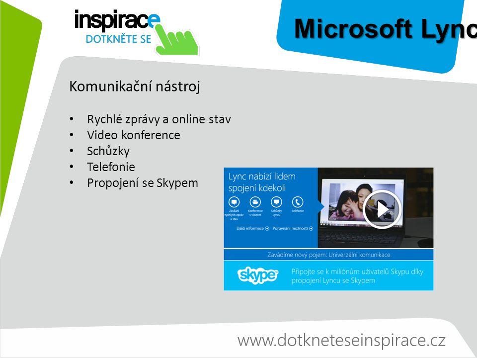 Microsoft Lync Připojení kdekoliv, kde je síť Na jakémkoliv zařízení – Android, iOS, Windows, Windows Phone Hlasové hovory, videohovory, schůzky Lyncu, okamžité zprávy, sdílení aplikace/plochy, přenos souborů Video ve vysokém rozlišení založené na standardech Video viditelné současně až s pěti účastníky Připojení jedním dotykem nebo kliknutím Možnost připojení pomocí webového prohlížeče Propojení Lyncu se Skypem – kontakty, stav, hlasové hovory, rychlé zprávy (videohovory brzy)