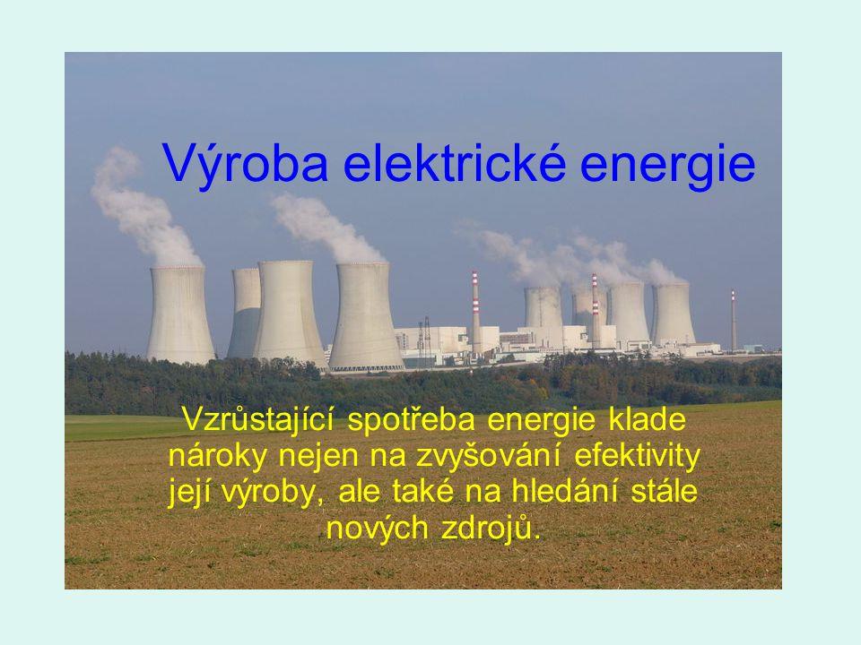 Zdroje energie: paliva: přírodní síly: uhlí vítr ropa vodní toky zemní plyn příboj oleje další uran voda