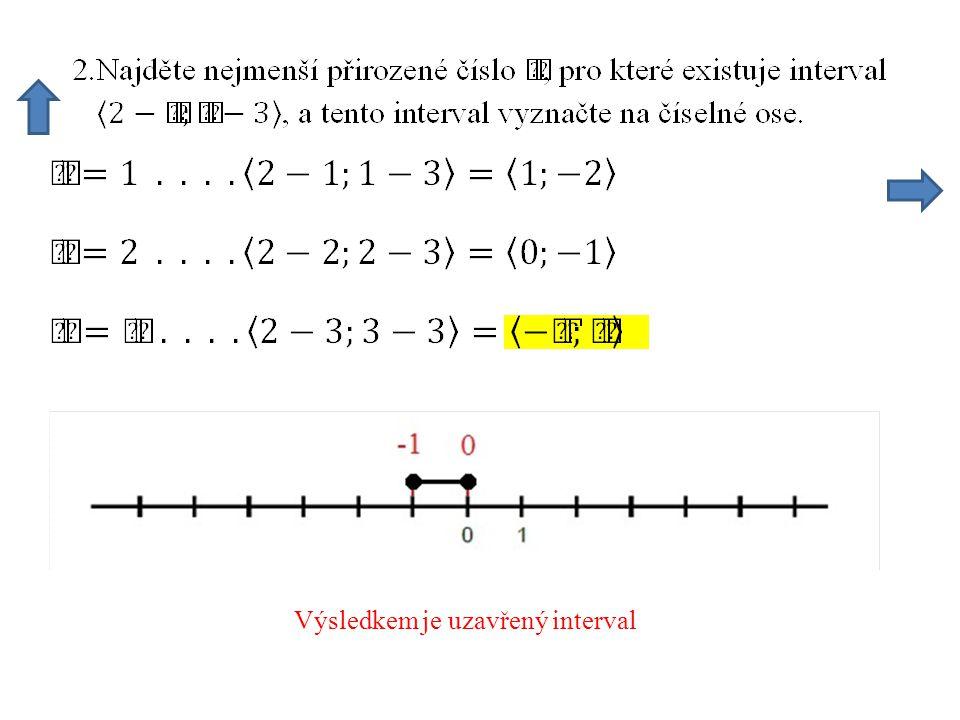 Na číselnou osu znázorníme všechny tři intervaly