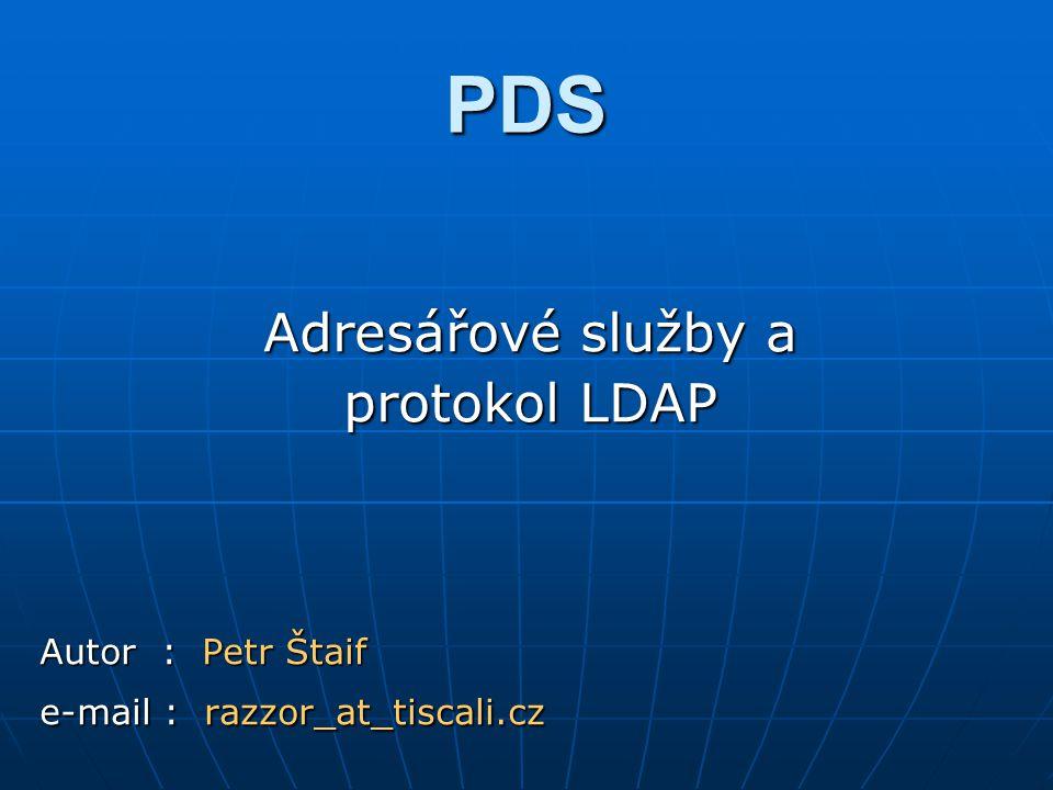 Obsah Adresářové službyAdresářové služby LDAP protokol obecněLDAP protokol obecně Modely LDAP a jejich funkceModely LDAP a jejich funkce LDIFLDIF Software pro LDAPSoftware pro LDAP ZávěrZávěr