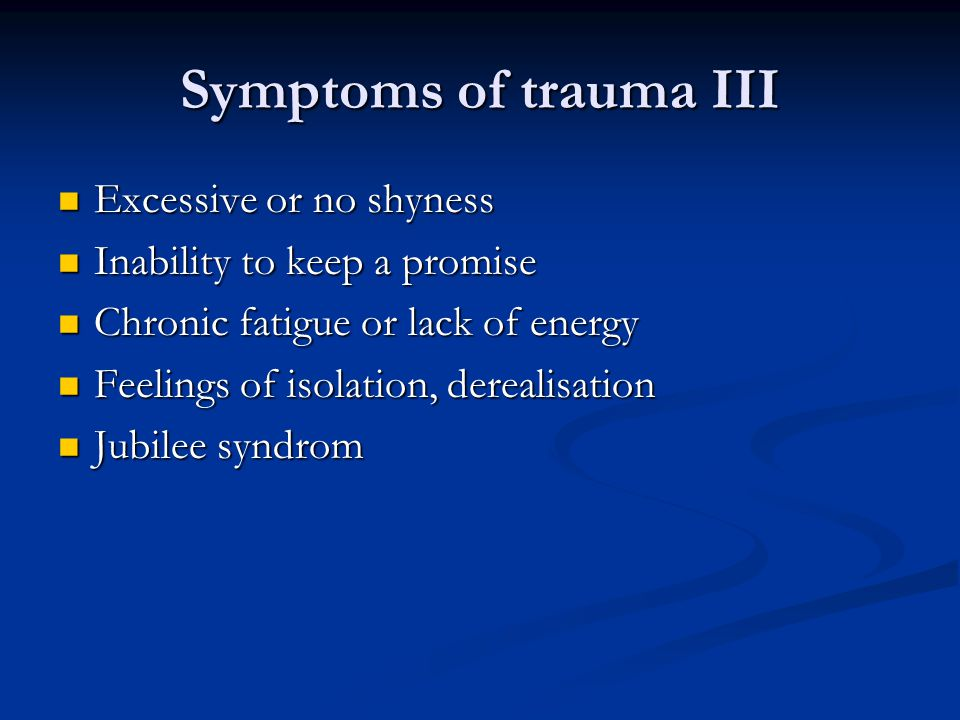 Characteristics of burns – patients with experience of psycho-trauma or high stress in their history Anxieties, mood swings, tension, low ability or inability to relax, abnormal emotional reactions regarding timing and intensity.