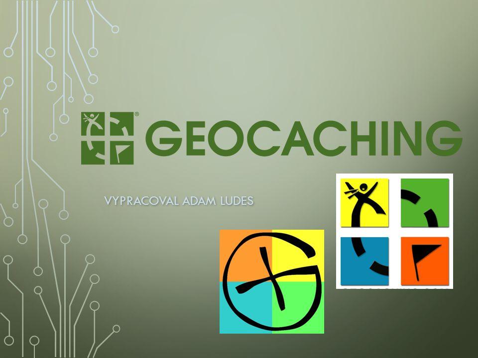 CO JE GEOCACHING Geocaching spočívá v použití navigačního systému GPS při hledání skryté schánky nazývané cache (v češtině keš) Geocaching spočívá v použití navigačního systému GPS při hledání skryté schánky nazývané cache (v češtině keš) Člověk zabývající se geocachingem bývá označován slovem geocacher Člověk zabývající se geocachingem bývá označován slovem geocacher Po objevení cache, zapsání se do logbooku a případné výměně obsahu ji nálezce opět uschová a zamaskuje Po objevení cache, zapsání se do logbooku a případné výměně obsahu ji nálezce opět uschová a zamaskuje