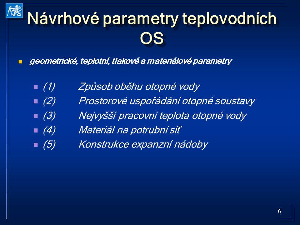 7 Návrhové parametry teplovodních otopných soustav