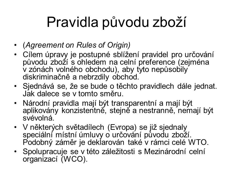 Licencování dovozu (Agreement on Import Licensing Procedures) Úprava se věnuje dnes již nepříliš častému licencování dovozců.