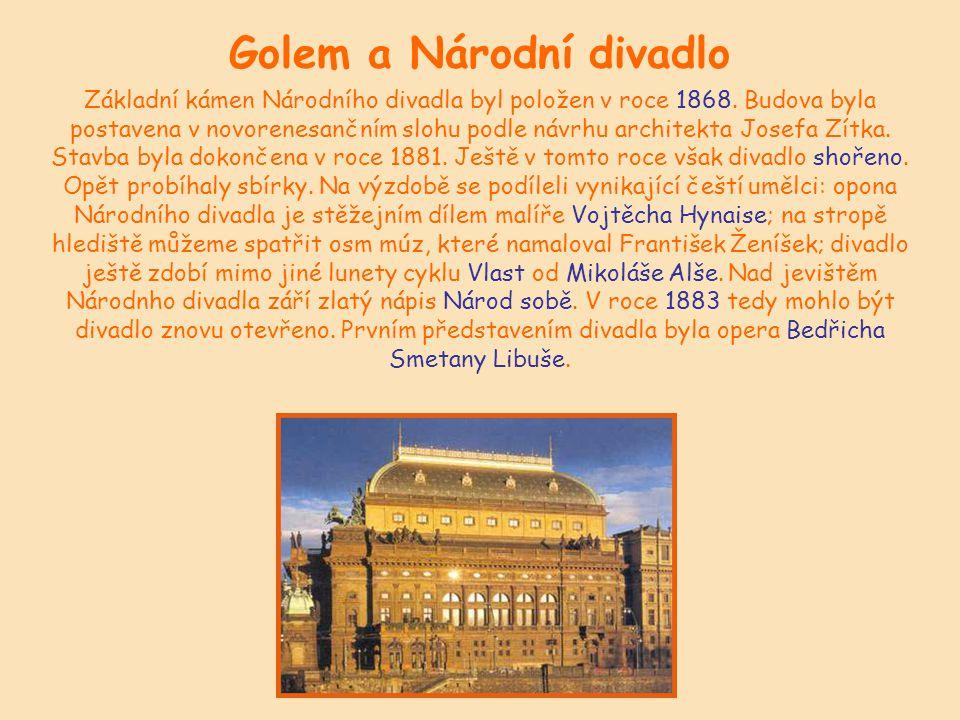Golem a Národní divadlo úkol  Najděte 7 chyb v textu o Národním divadle: Základní kámen Národního divadla byl položen v roce 1686.