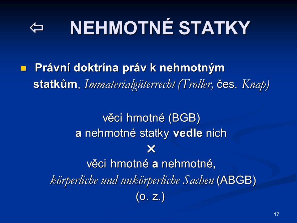 18  OSOBNĚ-MAJETKOVÁ PRÁVA Právní doktrína osobně-majetkových práv Právní doktrína osobně-majetkových práv práva smíšená práva smíšená Československo pol.
