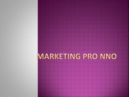 Marketing pro NNO.