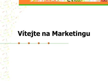 Vítejte na Marketingu.