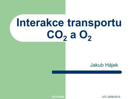 Interakce transportu CO2 a O2