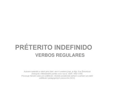 PRÉTERITO INDEFINIDO VERBOS REGULARES 1