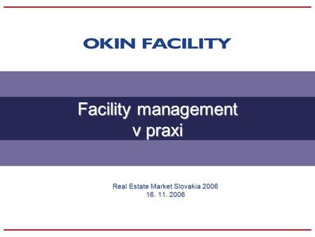 Facility management v praxi