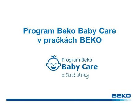 Program Beko Baby Care v pračkách BEKO.