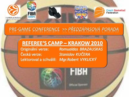 REFEREE'S CAMP – KRAKOW 2010