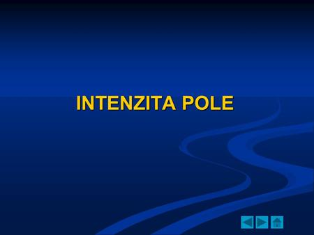 INTENZITA POLE.