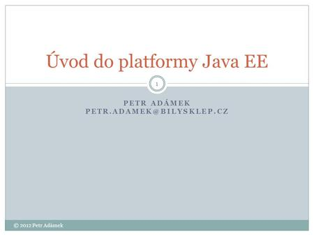 Úvod do platformy Java EE