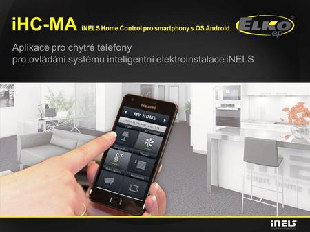 iHC-MA iNELS Home Control pro smartphony s OS Android