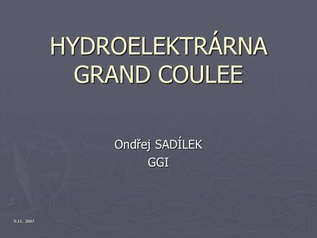 HYDROELEKTRÁRNA GRAND COULEE