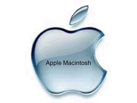 Apple Macintosh.