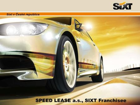 SPEED LEASE a.s., SIXT Franchisee