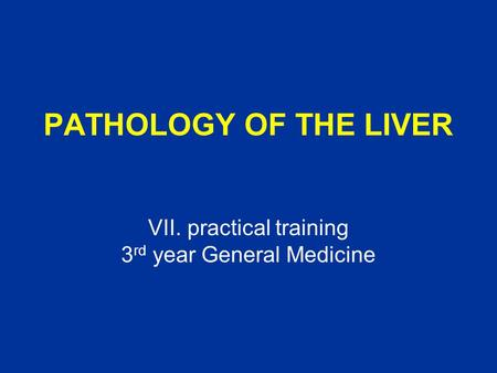 VII. practical training 3rd year General Medicine