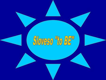 Sloveso to BE.