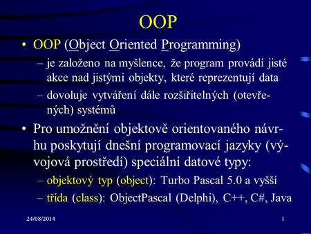 OOP OOP (Object Oriented Programming)