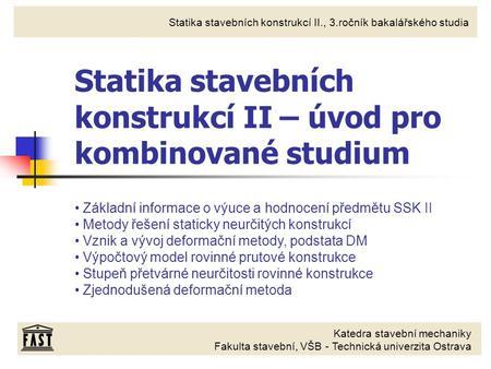 Statika stavebních konstrukcí