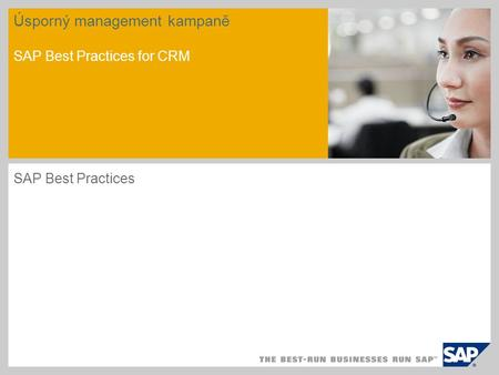 Úsporný management kampaně SAP Best Practices for CRM SAP Best Practices.