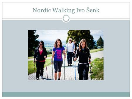 Nordic Walking Ivo Šenk