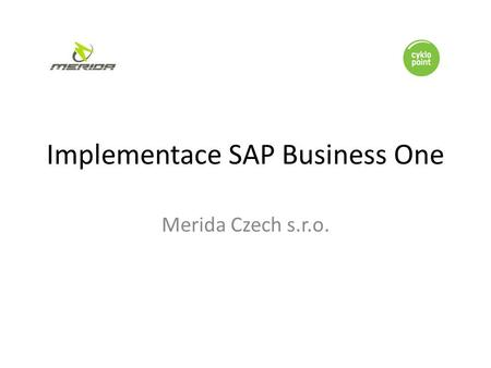 Implementace SAP Business One Merida Czech s.r.o..