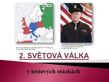 v testových otázkách  d_war_europe_animation_small.gif