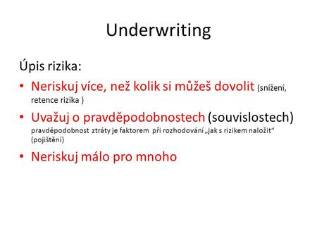 Underwriting Úpis rizika: