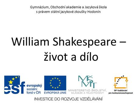 William Shakespeare – život a dílo