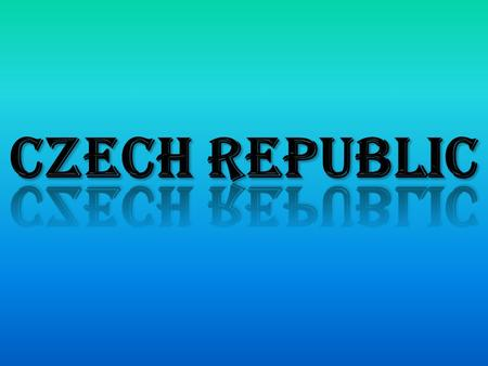 Czech Republic Its population is: 10 467 542 inh. and surface area is 78 866 Km 2. The official language is the Czech. Its capital is Prague. Czech Republic.