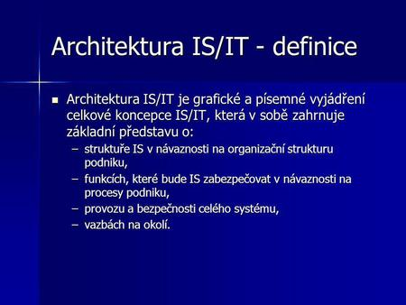 Architektura IS/IT - definice