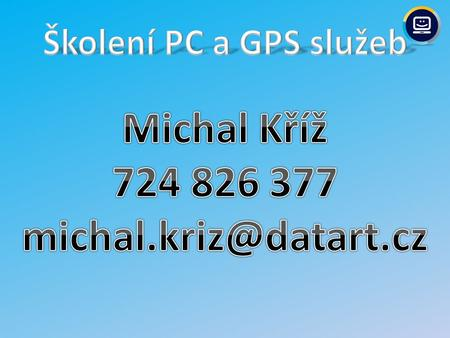 PC služby – CompCare Recovery – CompCare START – CompCare Pomoc GPS služby – GPS START – GPS START Plus – GPS Instalace.