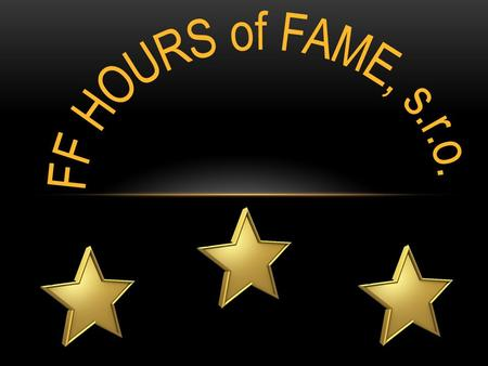 FF HOURS of FAME, s.r.o..
