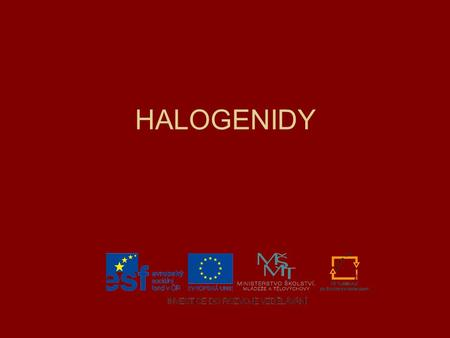 HALOGENIDY.