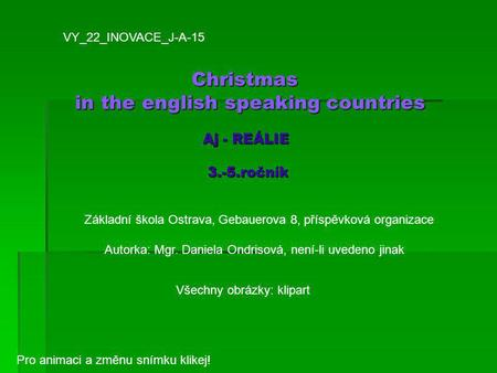Christmas in the english speaking countries Aj - REÁLIE 3.-5.ročník