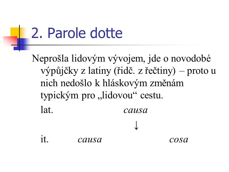 2. Parole dotte