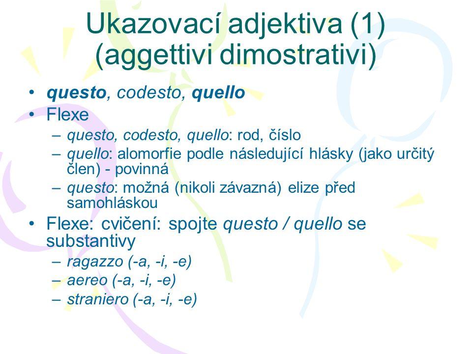 Ukazovací adjektiva (1) (aggettivi dimostrativi)
