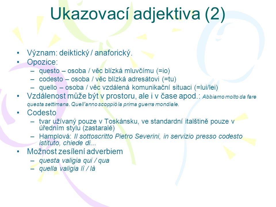 Ukazovací adjektiva (2)