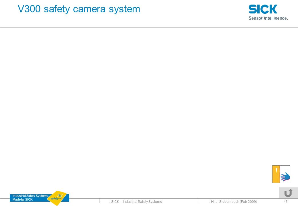 V300 safety camera system : H.-J. Stubenrauch (Feb 2009)